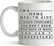 11oz Funny Home Health Aide Coffee Mug Gift -