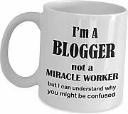 Blogger Gifts Coffee Mug Tea Cup - I Am Not A