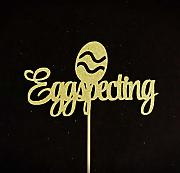 Eggspecting Cake topper Pasqua Baby Shower