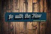 Go with The Flow Sign Personalized Beach Location