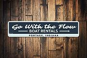 Go with The Flow Sign Personalized Boat Rentals