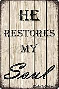 He Restores My Soul Tin 20 x 30 cm Vintage Look