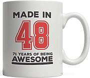Made in 48 71 Years of Awesomeness Mug - Happy