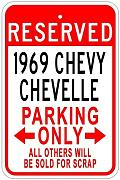 Metal Sign 1969 69 Chevelle Parking Sign Gift