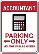 Metal Sign Accountant Parking Sign Accountant Sign