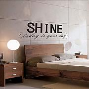 Ponana Shine Today Is Your Day Quotes Adesivo Art