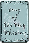 Soup of the Day Whiskey Retro Look Metallo 20X30