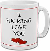 "Tazza ""I F***ing Love You – San Valentino"