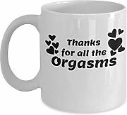 Thanks for all the Orgasms Inappropriate Coffee