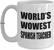World's Wowest Spanish Teacher Coffee Mug -