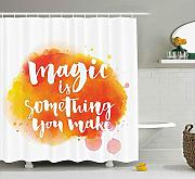 Yeuss Quote Shower Curtain, Magic is Something You